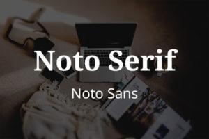 Schriftpaare für Website und Social Media: Noto Serif und Noto Sans.